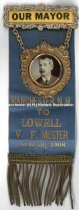 Image of Badge - Our Mayor - Manchester, N.H. to Lowell V.F. Muster, 1908 - 1975.505.025.5