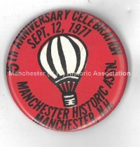 Image of Button - 75th Anniversary Celebration - Manchester Historic Association, 1971 - 1998.600.003