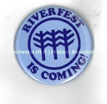 Image of Button - Riverfest is Coming! - 2005.600.003.2