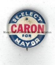 Image of Pin - Re-Elect Caron for Mayor - 2010.600.059
