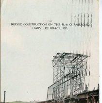 Image of 1672p - Bridge Construction on the B&O Railroad, Harve de Grace, MD