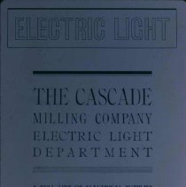 Image of Cascade Millling Company Electric Light Department ad, 1905