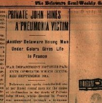 Image of 3 Articles about John Hines Jr's death:  Pneumonia victim, Soldier's Body Enroute Home, Funeral -