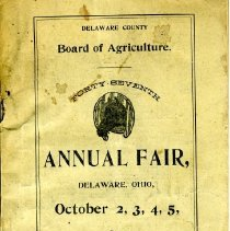 Image of Delaware County Board of Agriculture 47th Annual Fair, Delaware Ohio, October 2,3,4,5, 1894 Rules, Regulations and Premium List  -