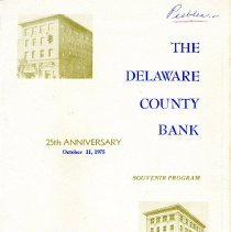 Image of Delaware County Bank (The), 25th Anniversary, October 11, 1975: souvenir program -