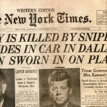 """Image of New York Times, November 23,1963, article; """"Kennedy is Killed By Sniper As He Rides In Car In Dallas; Johnson Sworn In On Plane"""" - Newspaper"""