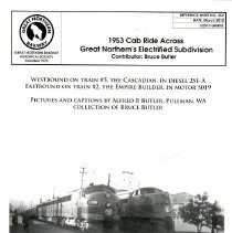 Image of Reference Sheet No. 359, March 2010, by Great Northern Railway Historical Society.   1953 Cab Ride Across Great Northern's Electrified Subdivision.  Contributor:  Bruce Butler. - Book