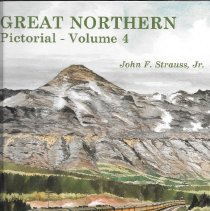 Image of  Great Northern Color Pictorial: Volume 4 A portrayal of the colorful GN railroad at work across the system in pictorial form during their last three decades of operation. This volume covers Depression Era Passenger Trains, The Star and Norwest Portman, Short Haul Streamliners, Semi-Streamliners and The Workhorses.  B&W and color photos and text. - Book