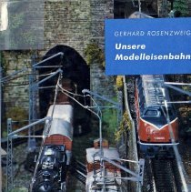 Image of Unsere Modelleisenbahn - In German.  A practical guide to building and operating a model railroad layout.