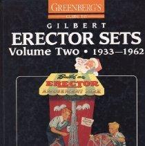 Image of Greenberg's Guide to Gilbert Erector Sets  V.2  1933-1962 - A study of Gilbert Erector sets from the Great Depression through the Baby Boom era following World War II.