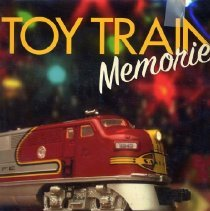 Image of Toy Train Memories - Inspires nostalgic memories of toy trains at Christmas.  Antique photos of children, layouts and toy trains under the Christmas tree.
