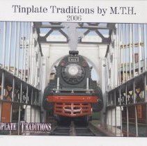Image of Tinplate Traditions by MTH 2006 - MTH Tinplate Traditions line of  reproduction toy trains