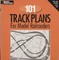 Image of 101 Track Plans for Model Railroaders - Track plans for N, HO, S and O scale model railroads