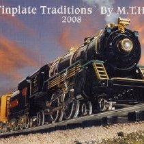 Image of Tinplate Traditions by MTH  2008 - MTH Tinplate Traditions 2008.   Ready-to-Run Standard Gauge Sets. Ives passenger and freight sets,  Lionel reproductions,  Pennsylvania O gauge beer trains.