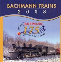 Image of Bachmann Trains Catalog 2008 - Bachmann Trains Catalog 2008.  Includes Thomas & Friends,  licensed train sets such as Walt Disney's Carolwood Pacific RR, Shrek's Holiday Special, Hershey's Express and many ready-to-run sets.  HO, N, O, On30 and Large scale sets.  Plasticville.