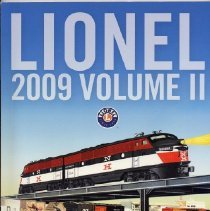 Image of Lionel 2009 Catalog v. II - Lionel 2009 Catalog. V. II. Contains  Vision Line and Classic Line trains and accessories, American Flyer S gauge, G gauge, K-Line by Lionel, Christmas trains, Lionel Little Lines,  Legacy Control System and more. Includes Dewitt Clinton Heritage Steam Passenger Set.