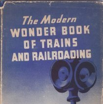 Image of The Modern Wonder Book of Trains and Railroading - Primarily a book about trains with one chapter on model railroading.