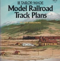 Image of 18 Tailor-Made Model Railroad Track Plans - This book contains different track layout ideas by John Armstrong