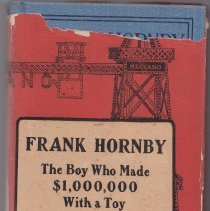 Image of Frank Hornby: The Boy Who Made $1,000.000 with a Toy - Frank Hornby: The Boy Who Made $1,000,000 with a Toy.  The story of Frank Hornby and his invention of Meccano construction sets in England in early 20th Century.
