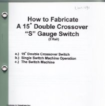 Image of How to Fabricate a 15* Double Crossover S Gauge Switch, 2 Rail - Instruction Booklet, 15* Double Crossover