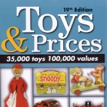 Image of Toys and Prices - Price and identification guide to post-World War II toys, black and white with a color supplement
