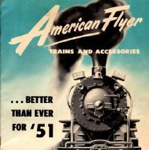 Image of American Flyer Trains and Accessories ... Better Than Ever for '51 - American Flyer 1951 catalog for toy trains and accessories.  Transformers, rectifiers, diesel and electric trains and equipments, switcher sets, etc.