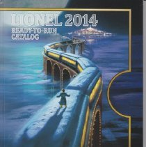 Image of Lionel 2014 Ready-to-Run Catalog - Catalog, The Lionel Corporation, Lionel 2014 Ready-To- Run Catalog