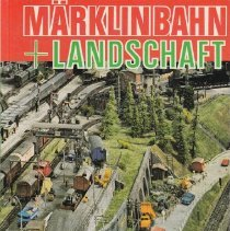 Image of Marklin Bahn + Landschaft - Bernd Schmid book #0327 about Marklin trains and scenery. Includes diagram poster.