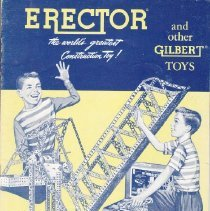 Image of Erector and other Gilbert Toys Catalog - A.C. Gilbert Co. Erector and other Gilbert Toys catalog.  The world's greatest construction toy!  Car, amusement park ride, merry-go-round, ferris wheel.  Junior Erector sets, Anchor blocks, Chemistry sets, tool chests, puzzle sets, Microscope sets.  Cash prize contest.