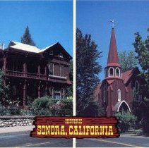 "Image of TP1998 - In 1850's Sonora was known as the ""Queen of the Southern Mines."" and is still one of the best-preserved gold rush era towns, postcard  pictures the historic St James Episcopal church built in 1859 on the right and the beautiful ""Morgan Mansion""on the left."