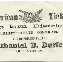 Image of Election ticket to elect Nathaniel B. Durfee to U.S. Congress.