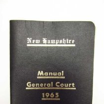 "Image of Item is a booklet entitled ""New Hampshire Manual General Court 1965.""  It has a black cover with gold writing on it.  The pages are white with black printing.
