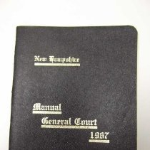 "Image of Item is a booklet entitled ""New Hampshire Manual General Court 1967.""  It has a black cover with gold writing on it.  The pages are white with black printing.