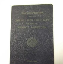 "Image of Item is a booklet entitled ""State of New Hampshire Extracts from Public Laws relating to Highways, Bridges, Etc., Revised 1960.""  It features a seal on the cover.