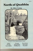 Image of North of Quabbin : a guide to nine Massachusetts towns :                       Athol, Erving, New Salem, Orange, Petersham,                       Phillipston, Royalston, Warwick, and Wendell / by Allen                       Young. - Book