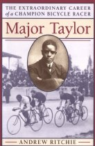 "Image of Biography of America's first black world's sports champion, Marshall W. ""Major"" Taylor, champion bicycle racer. - book"