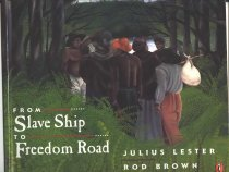 Image of Through Rod Brown's paintings and Julius Lester's text we follow the slave experience from the auction block to whipping post, to the journey on the slave ship to America, to the fight for freedom. - Book