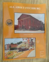 Image of A book written by a Fitchburg native detailing the history of the city. Contains color illustrations along with the written narrative. Signed by the author. - Book