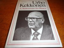Image of Collection of essays about Urho Kekkonen, Presdent of the Republic of Finland,  in honor of his 75th birthday, September 3, 1975.  Written by Finnish and Scandinavian experts, it covers Kekkonen's foreign policy, in particular. English translation supervised by William R. Copeland and David Miller. - Book