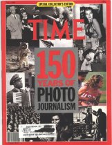 Image of Time Magazine, Fall, 1989 Special Collector' s Edition. 150 Years of Photo Journalism