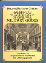 Image of Illustrated Catalog of Civil War Military Goods:  Union Weapons, Insignia, Uniform Accessories and other equipment - Pamphlet