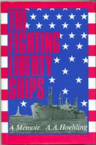 Image of A.A. Hochling - The Fighting Liberty Ships