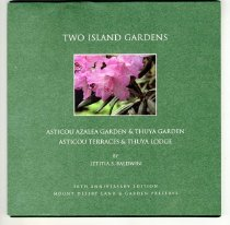 Image of Two Island Gardens: Asticou Azalea Garden & Thuya Garden, Asticou Terraces & Thuya Lodge - Baldwin, Letitia S.