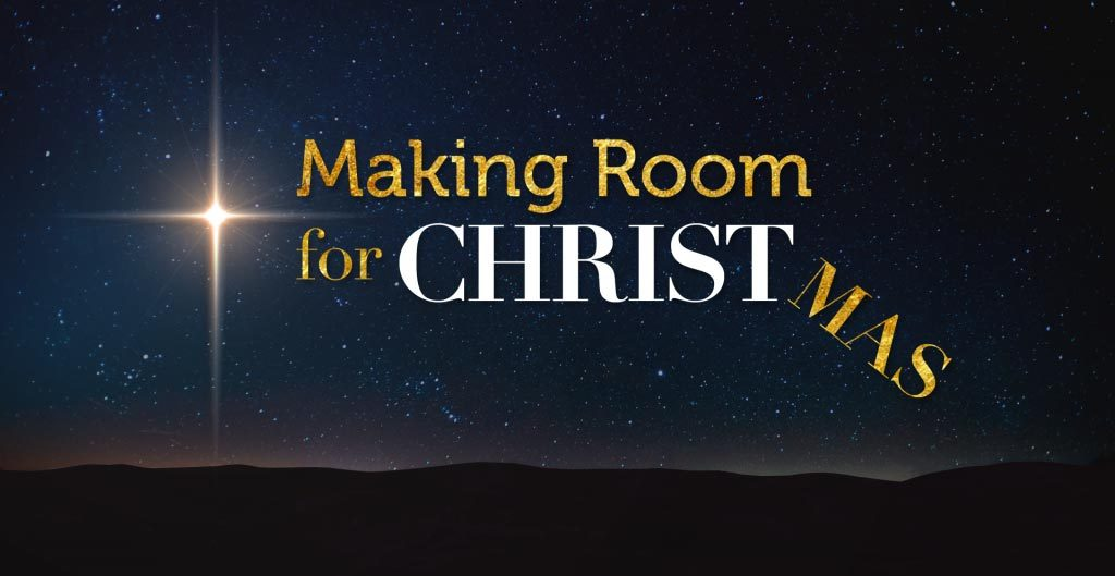 Listen or Watch MAKING ROOM FOR CHRISTMAS