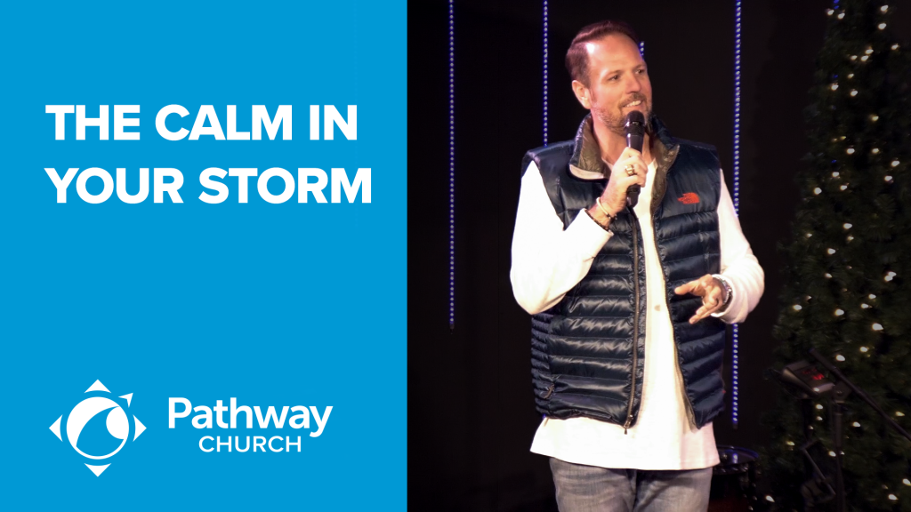 Listen or Watch THE CALM IN YOUR STORM