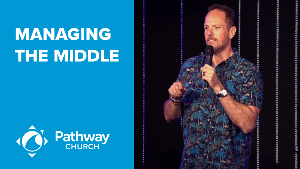 Listen or Watch MANAGING THE MIDDLE
