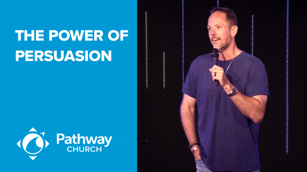 Listen or Watch THE POWER OF PERSUASION