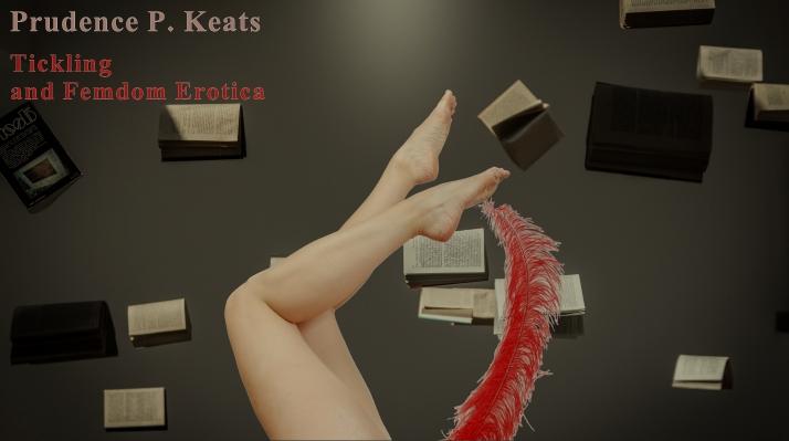 prudence p keats is creating tickle fetish erotica patreon