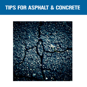 ASPHALT AND CONCRETE REPAIR TIPS