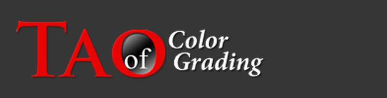 Tao of Color Grading